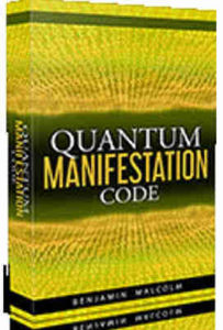 benjamin malcolm quantum manifestation code