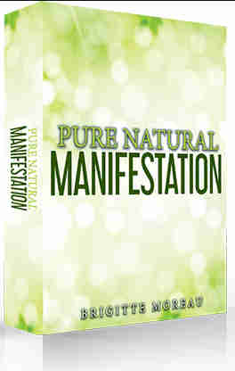 pure natural manifestation
